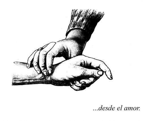 ...desde el amor.